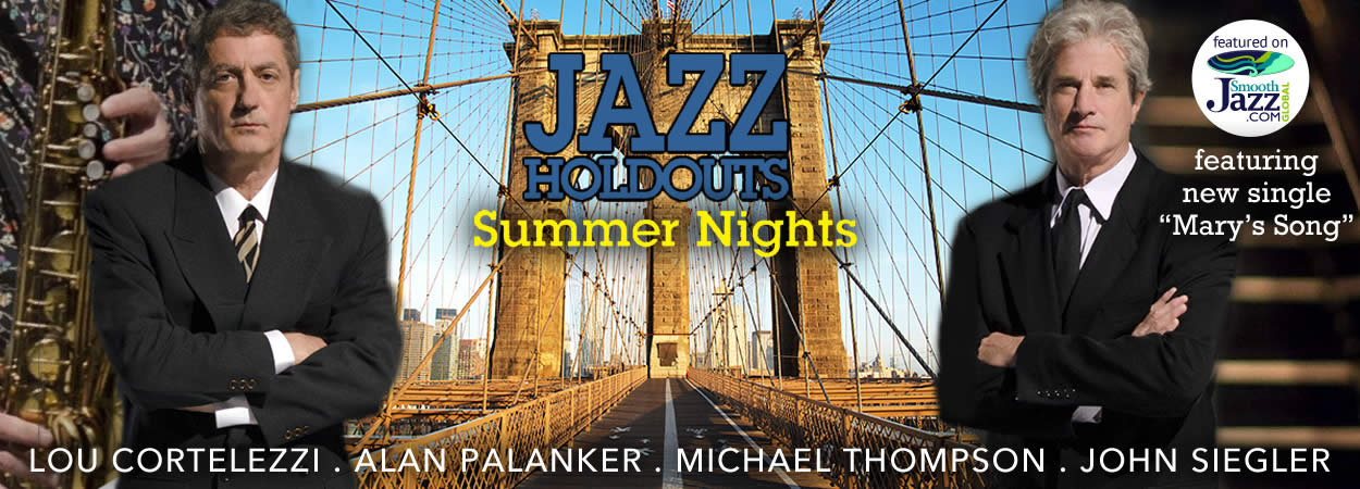 Jazz Holdouts - Summer Nights - Mary's Song