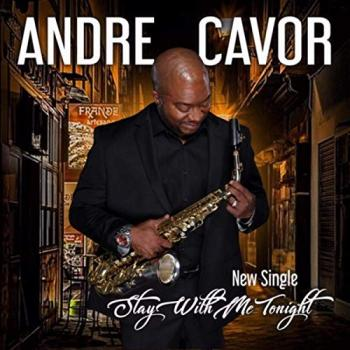 Andre Cavor - Stay With Me Tonight