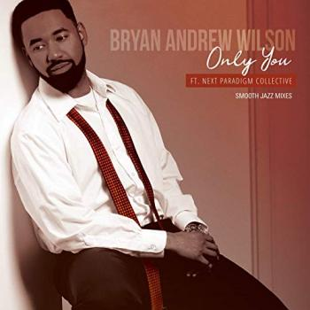 Bryan Andrew Wilson - Only You