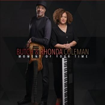 Butch and Rhonda Coleman - Moment Of Your Time
