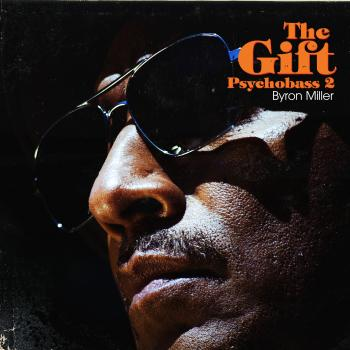 Byron Miller - The Gift