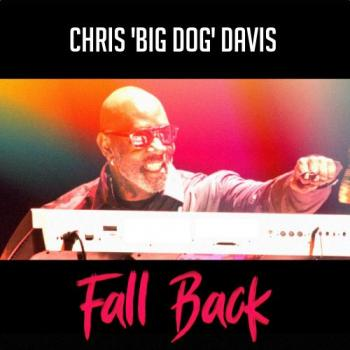 Chris Big Dog Davis - Fall Back