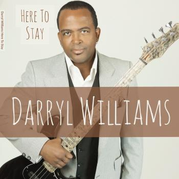 Darryl Williams - Here To Stay