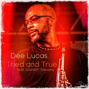 Dee Lucas - Tried And True