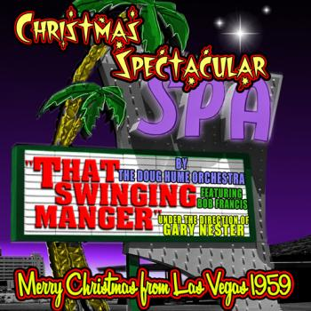 The Doug Hume Orchestra - That Swinging Manger