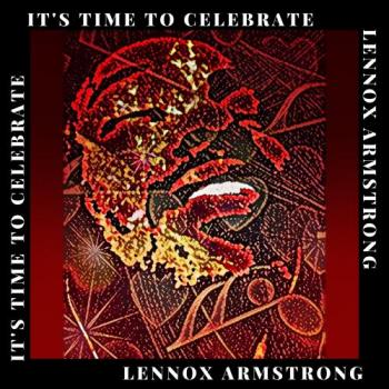 Lennox Armstrong - It's Time To Celebrate