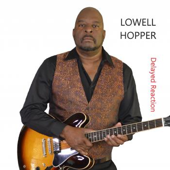 Lowell Hopper - Delayed Reaction