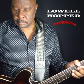 Lowell Hopper - Forward Motion
