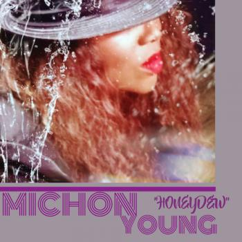 Michon Young - Love, Life, Experiences Vol. 3