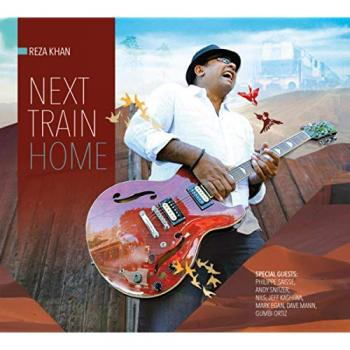 Reza Khan - Next Train Home