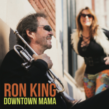 Ron King - Downtown Mama