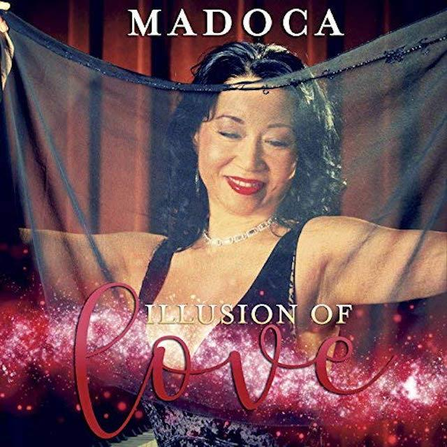 Madoca - Illusions Of Love