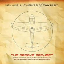 Groove Project - Volume 1: Flights Of Fantasy